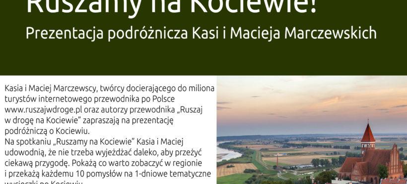 """""""Ruszamy na Kociewie!"""" prezentacja podróżnicza w Filii nr 50 WiMBP 16.05.2019 r."""