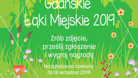 """Konkurs fotograficzny """"Gdańskie łąki miejskie"""""""