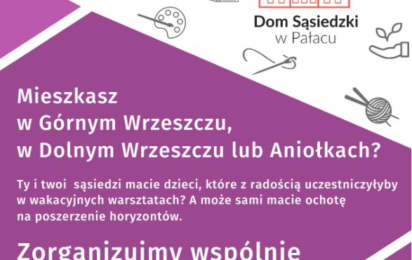 Warsztaty podwórkowe dla mieszkańców Aniołków !