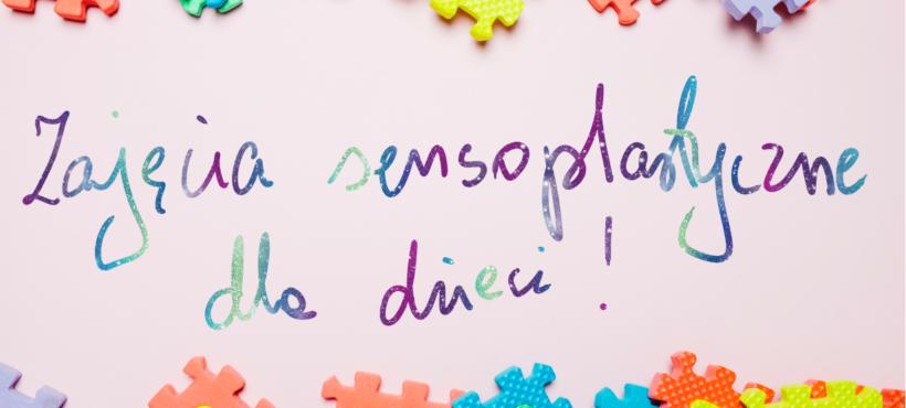 Klub Rodzica – 22 lipca zajęcia sensoplastyczne dla maluchów