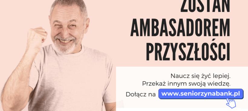 Seniorzy Na Bank: Zostań ambasadorem przyszłości!