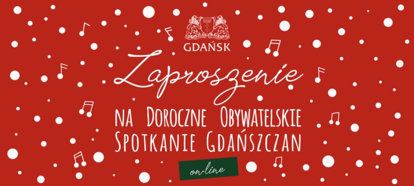 Zaproszenie na Doroczne Obywatelskie Spotkanie Gdańszczan ON-LINE 15.12.2020 r.