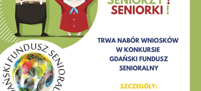 Gdański Fundusz Senioralny – ruszył nabór wniosków